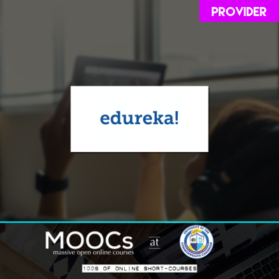 Edureka - visit for list of courses available online.